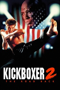 Watch Kickboxer 2: The Road Back Online Free in HD