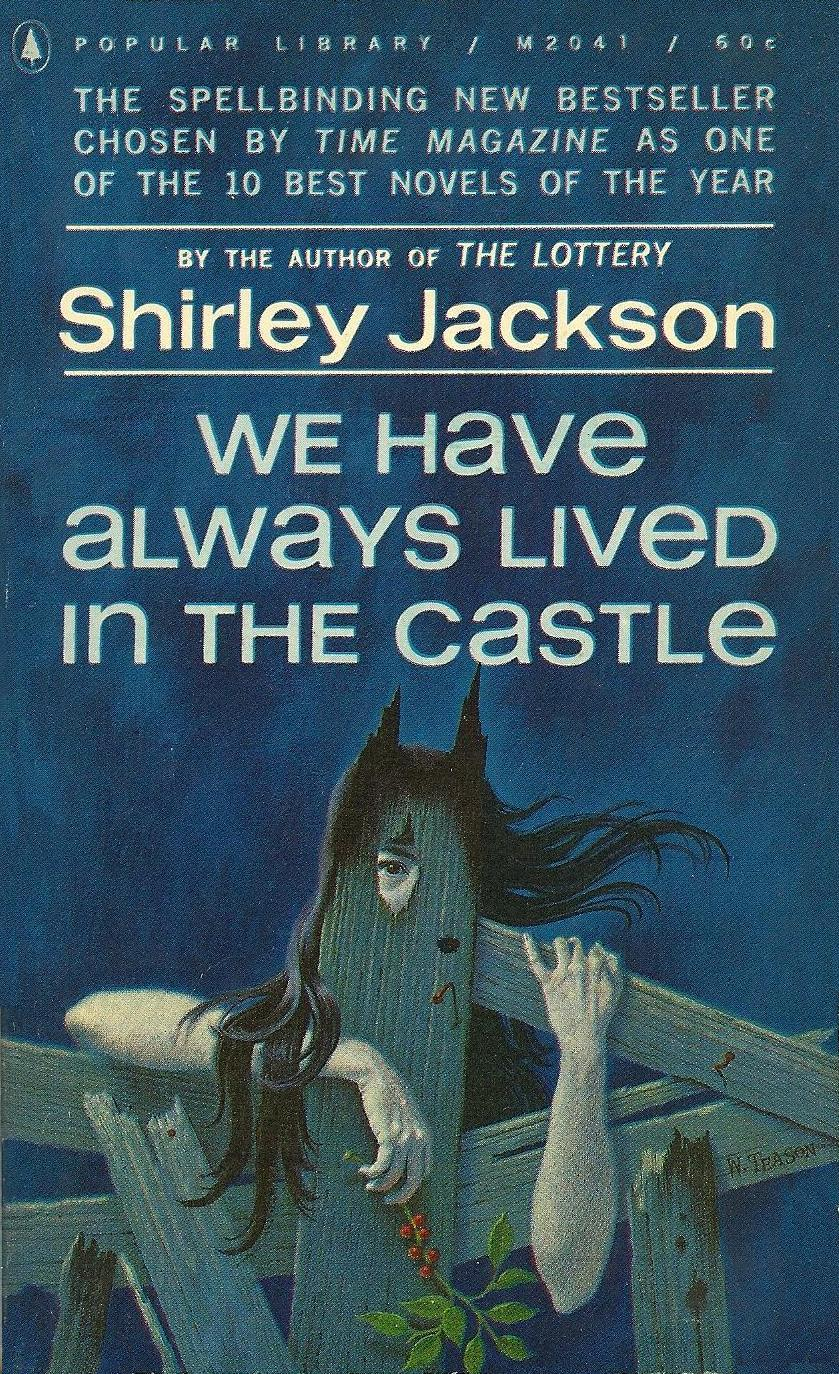 Signal Watch Reads: We Have Always Lived In The Castle (shirley Jackson,  1962  Audiobook)