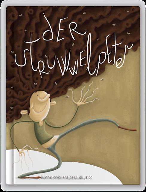 """der struwwelpeter-pedrito el greñoso-ana sáez del arco-ilustraciones-illustrations-cover book""-"