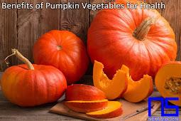 Benefits of Pumpkin Vegetables for Health