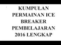 Download Kumpulan Permainan Ice Breaker Lengkap 2016/2017