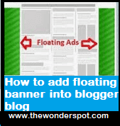How to add floating banner or image into blogger blog
