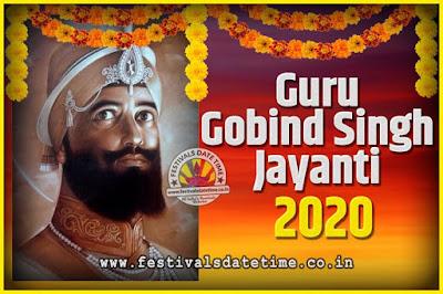 2020 Guru Gobind Singh Jayanti Date and Time, 2020 Guru Gobind Singh Jayanti Calendar