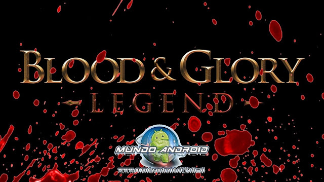 Blood & Glory: Legend
