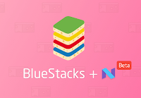 BlueStacks 4 with Android Nought