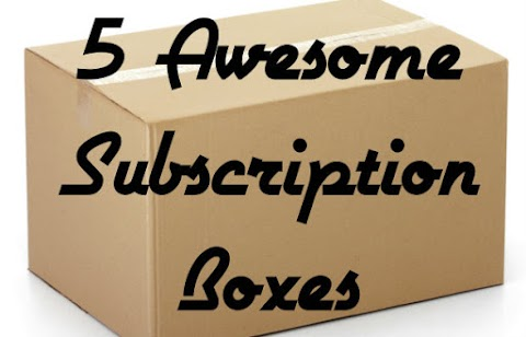 5 Awesome Subscription Boxes