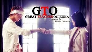Thầy Giáo Vĩ Đại -Gto  Great Teacher Onizuka 2012
