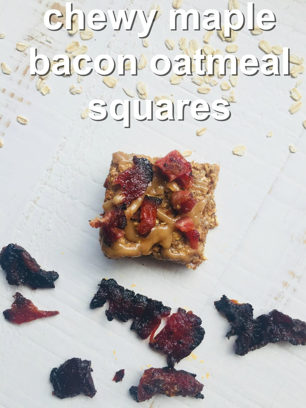 Chewy Maple Bacon Oatmeal Squares