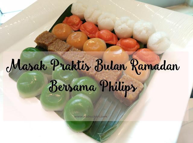 Masak Praktis Bulan Ramadan Bersama Philips