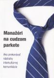 Tomáš Borec: Manažéri na cudzom parkete