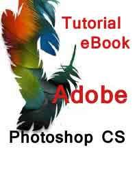 Adobe Photoshop CS Tutorial eBook (Free Download)