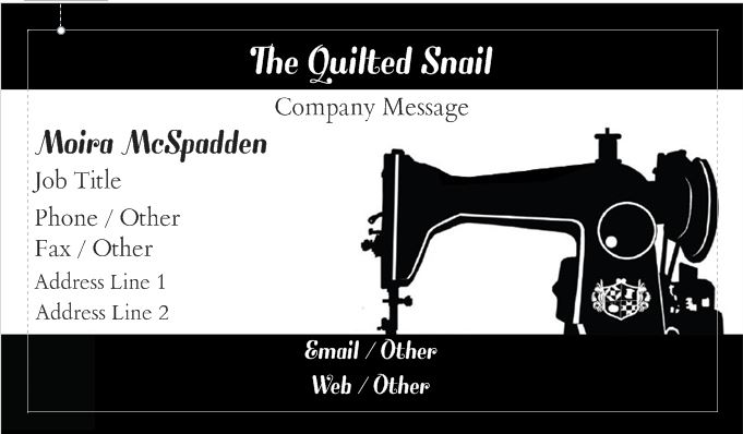 The quilted snail business cards kind of work business do i want the business to encompass the commissioned work designing and selling patterns and so on and other questions colourmoves