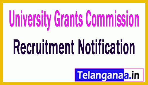 University Grants Commission UGC Recruitment