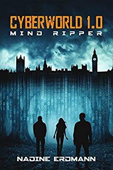 Lesemonat März 2018 - Cyberworld 1.0: Mind Ripper von Nadine Erdmann