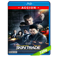 Skin Trade (2014) BRRip 720p Audio Dual Latino-Ingles