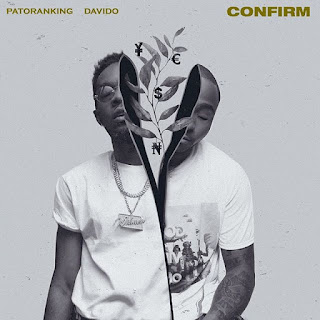 [Music] Patoranking ft. Davido – Confirm