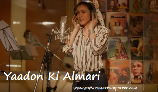 yadon-ki-almaari-guitar-chords