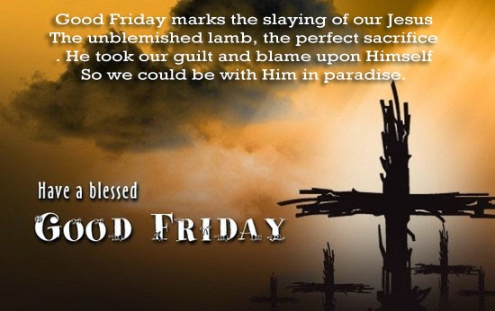 Good Friday Wishes To Friends 2018