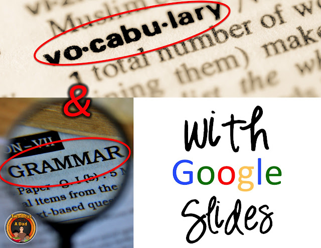 Use Google Slides to teach vocabulary and grammar.