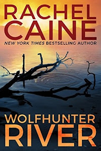 https://www.goodreads.com/book/show/36565384-wolfhunter-river