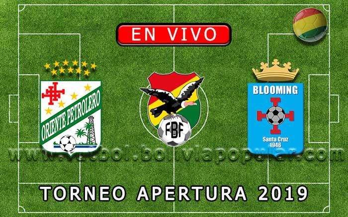 【En Vivo】Oriente Petrolero vs. Blooming - Torneo Apertura 2019