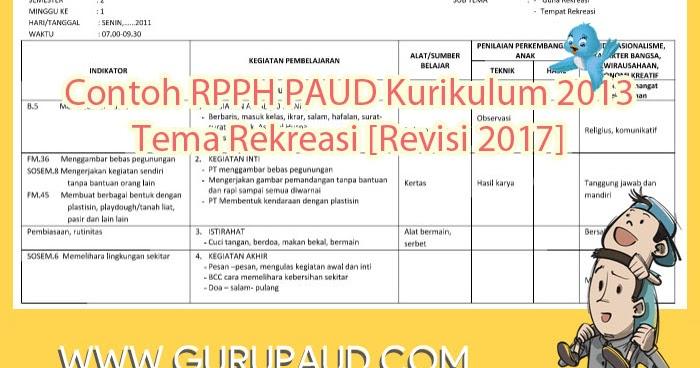 Contoh Rpph Paud Kurikulum 2013 Tema Rekreasi Revisi 2017
