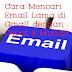 Cara Mencari Email Lama di Gmail