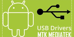 Download MTK USB Driver All Version Support Win 32bit / 64 bit