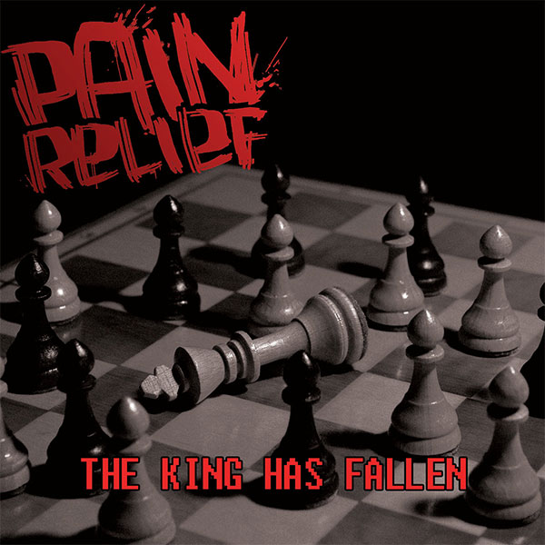 """Pain Relief stream new EP """"The King Has Fallen"""""""