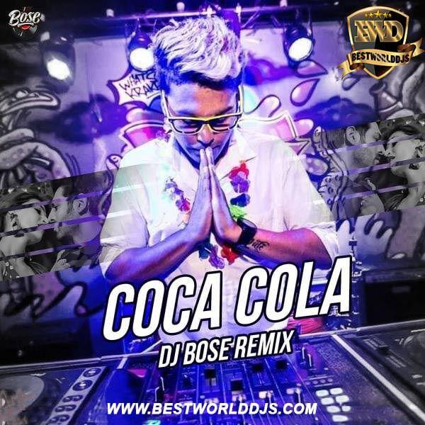 Coca Cola (Remix) - Luka Chuppi - DJ Bose