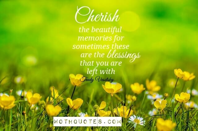 Cherish Quotes and Sayings