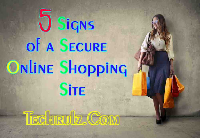 5 Signs of a Secure Online Shopping site