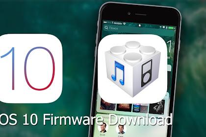 Download iOS 10 Firmware IPSW [iPhone]