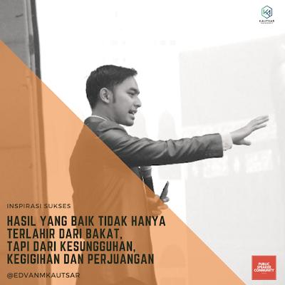 Kalimat Motivasi dan Kata kata Motivasi (Motivation Quote) by Motivator Muda Edvan M Kautsar DP BBM