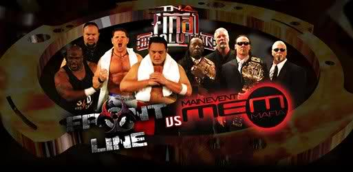 TNA Final Resolution 2008 - TNA Front Line vs. Main Event Mafia