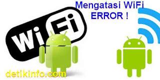 WiFi android error tidak menyala