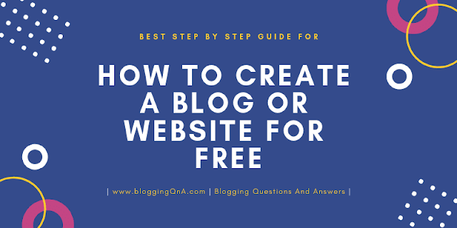 how to Create a Website or Blog for Free? Best way to create free Blog or Website with 0% Investment