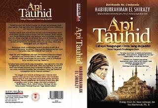 Resensi Novel Api Tauhid Karya Habiburohman El-Shirazy