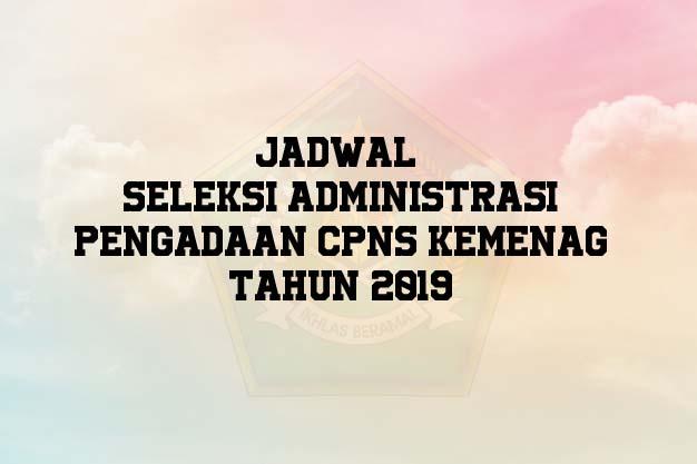 Jadwal Seleksi CPNS Kemenag Terbaru