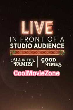 Live in Front of a Studio Audience: 'All in the Family' and 'Good Times' (2019)