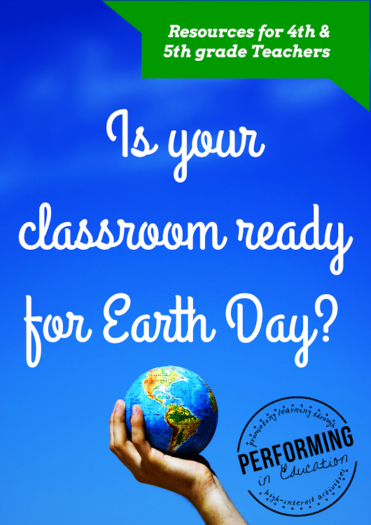 Is your classroom ready for Earth Day?