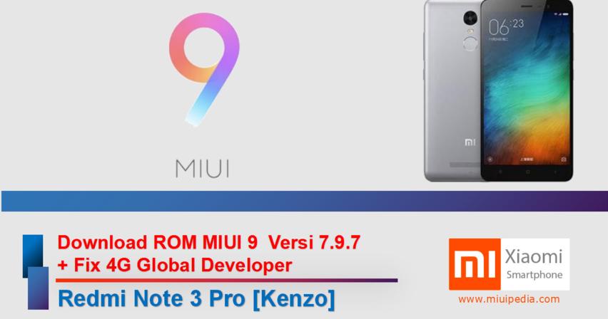Download ROM Update MIUI 9 Versi 7 9 7 + Fix 4G Global