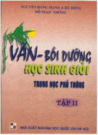Văn - Bồi Dưỡng Học Sinh Giỏi THPT Tập 2 - Nguyễn Đăng Mạnh