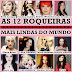 AS 12 ROQUEIRAS MAIS LINDAS DO MUNDO