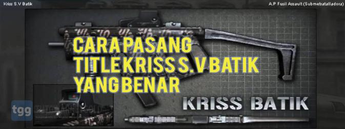 Title Kriss S.V Batik PB Garena Agar Sakit dan Selalu Headshot