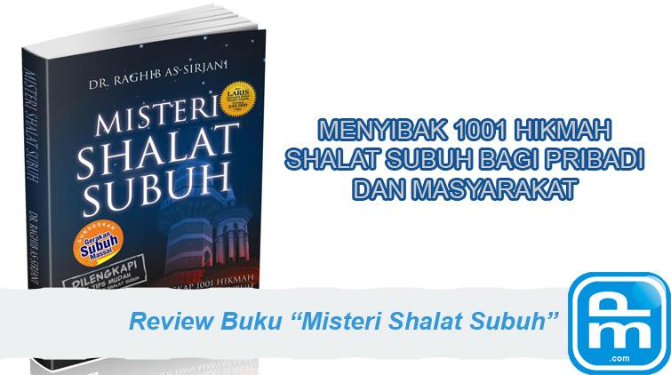 review-buku-misteri-shalat-subuh