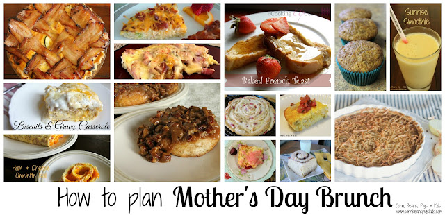 How to plan Mother's Day Brunch - 14 Delicious Recipes