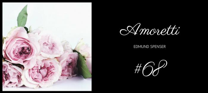 Analysis of Edmund Spenser's Amoretti #68