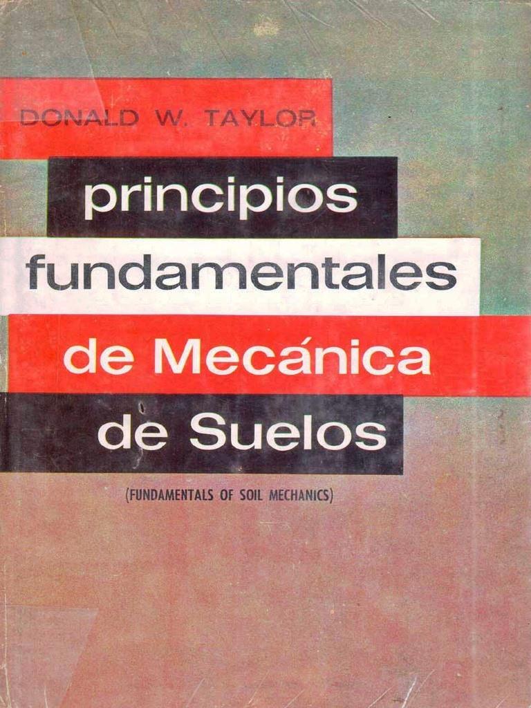 Principios fundamentales de mecánica de suelos – Donald W. Taylor