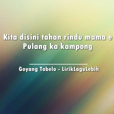 Yopie Latul - Goyang Tobelo